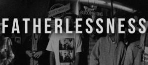 fatherlessness